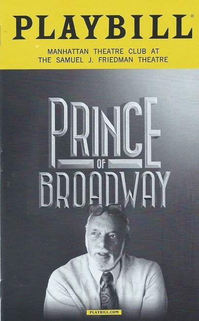 Prince of Broadway is a musical revue showcasing the producing career of Harold Prince. Prince himself directs the production. The show features a book by two-time Tony Award nominee David Thompson and is co-directed and choreographed by five-time Tony winner Susan Stroman
