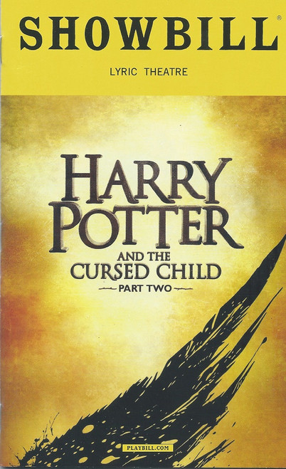 Harry Potter and the Cursed Child  Part Two (Playbill April 2018) Harry Potter and the Cursed Child is a two-part stage play written by Jack Thorne based on an original new story by Thorne, J. K. Rowling and John Tiffany.