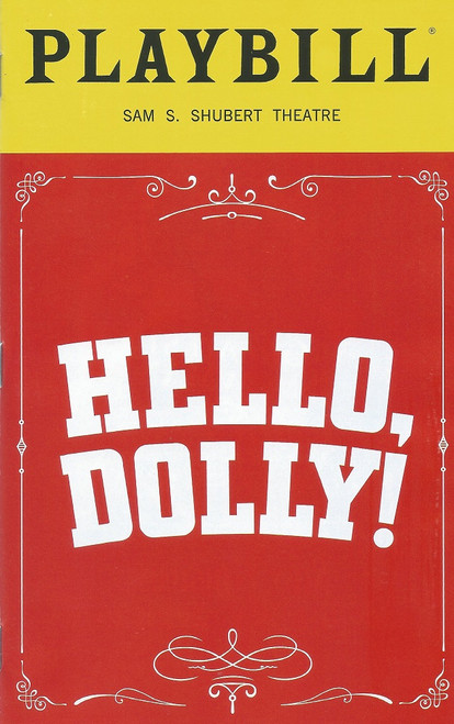 Hello Dolly Broadway Revival Bernadette Peters and Victor Garber Playbill Apr 2018 Hello, Dolly! is a musical with lyrics and music by Jerry Herman and a book by Michael Stewart, based on Thornton Wilder's 1938 farce The Merchant of Yonkers