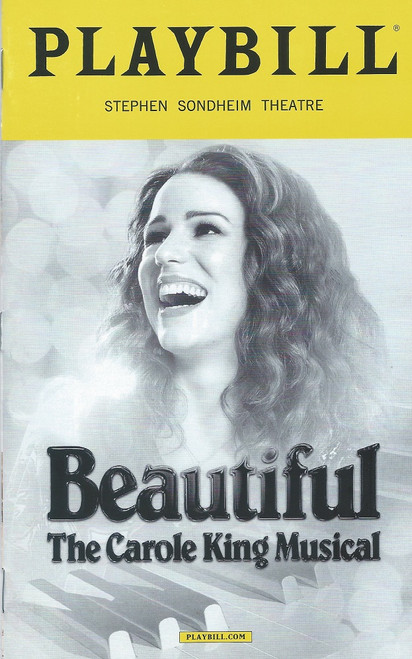 Beautiful the Carole King Musical (Playbill April 2018) book is by Douglas McGrath, Producer Paul Blake announced that a musical version of King's music and life would be presented on stage, titled Beautiful: The Carole King Musical