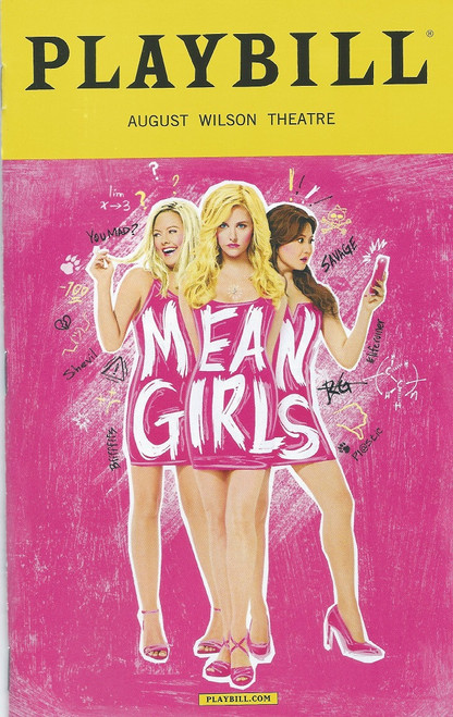 Mean Girls Broadway Playbill April 2018 Mean Girls is a musical with book by Tina Fey, music by Jeff Richmond and lyrics by Nell Benjamin, based on the 2004 film of the same name, which, in turn, was inspired by the book Queen Bees and Wannabes by Rosalind Wiseman.