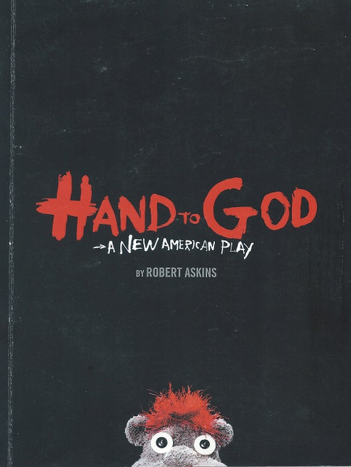 "Hand to God produced Off-Broadway in 2011 and 2014 and on Broadway in 2015. The Broadway production received five Tony Award nominations, including for Best New Play. Hand to God is an ""irreverent puppet comedy ...about a possessed Christian-ministry puppet."" Author Robert Askins said that ""Hand to God is an expression about honesty. It's a southern regionalism that's fairly unknown in the North."