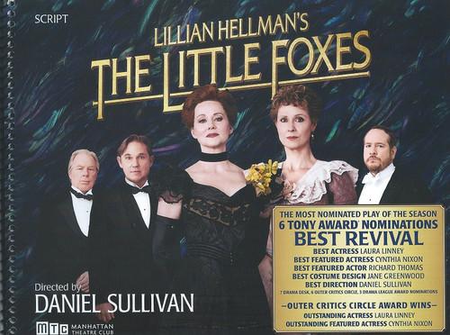 The Little Foxes - Broadway Samuel J Friedman Theatre Script (Tony Awards) 2017 Laura Linney, Cythia Nixon, Darren Goldstein, Michael McKean, Richard Thomas, David Alford