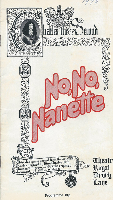 No, No, Nanette (Musical), Anna Neagle, Anne Rogers, Thora Hird, Tony Britton 1973 Theatre Royal Drury Lane London, No, No, Nanette is a musical comedy with lyrics by Irving Caesar and Otto Harbach, music by Vincent Youmans, and a book by Otto Harbach and Frank Mandel, based on Mandel's 1919 Broadway play My Lady Friends.
