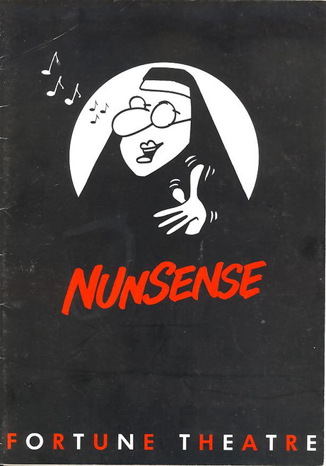 Nunsense (1985) is a musical comedy with a book, music, and lyrics by Dan Goggin. Originating as a line of greeting cards, Goggin expanded the concept into a cabaret that ran for 38 weeks