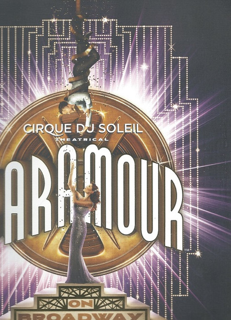 Paramour by Cirque du Soleil's Broadway 2016, Souvenir Brochure/Program Paramour was Cirque du Soleil's first resident musical theatre show at the Lyric Theatre on Broadway, New York City.