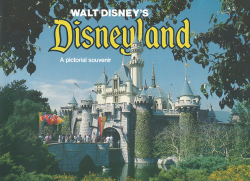 Disneyland Souvenir Brochure 1976, Disneyland Park, originally Disneyland, is the first of two theme parks built at the Disneyland Resort in Anaheim