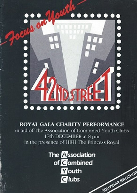 42nd Street (Musical), The Association of Combined Youth Clubs, Theatre Royal Drury Lane 1984,   42nd Street is a musical with a book by Michael Stewart and Mark Bramble, lyrics by Al Dubin, and music by Harry Warren