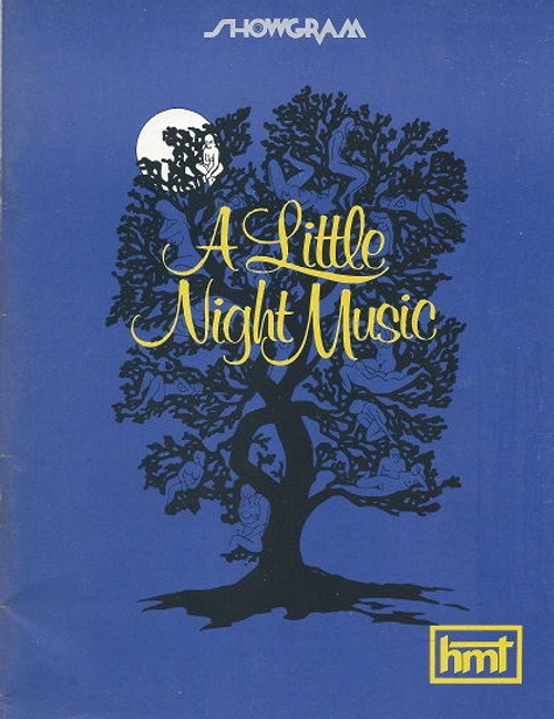 A Little Night Music (Musical) Taina Elg, Bruce Barry, Anna Russell, Jill Perryman, 1974 Melbourne Australia  A Little Night Music  is a musical with music and lyrics by Stephen Sondheim and book by Hugh Wheeler.