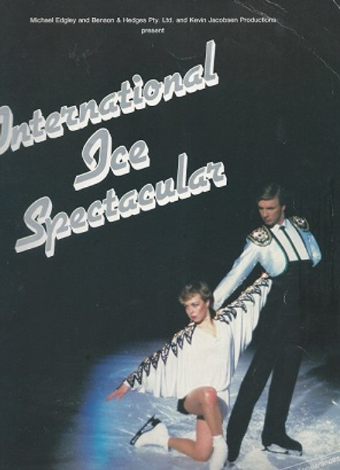 International Ice Spectacular, Australian Tour 1981 Cast includes - Jayne Torvill, Christopher Dean, John Carlow, Kitty and Peter Carruthers, Robyn Burley, Sharon Burley, Michael Passfield, Katherina Matousek Matousek, Lloyd