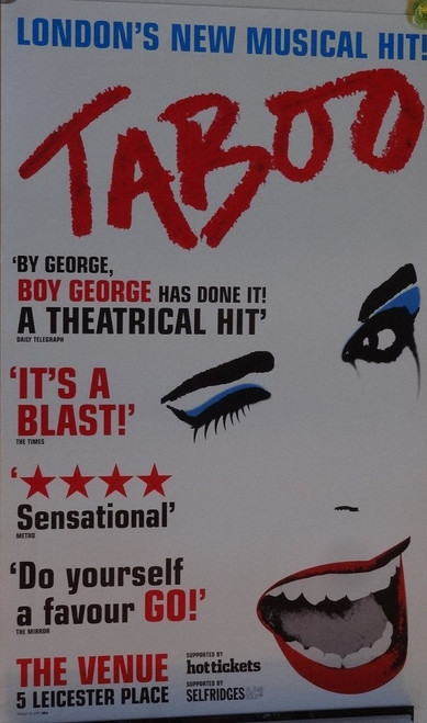 Taboo, with a book by Mark Davies Markham lyrics by Boy George, and music by George, John Themis, Richie Stevens and Kevan Frost