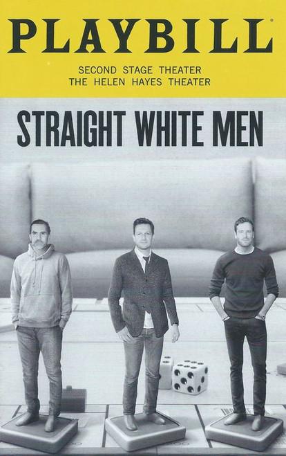 Straight White Men Aug 2018 Playbill, Cast:Kate Bornstein, Josh Charles, Ty Defoe, Armie Hammer, Stephen Payne, Paul Schneider, Cary Donaldson, David Manis, T I Thompson-Buy Now