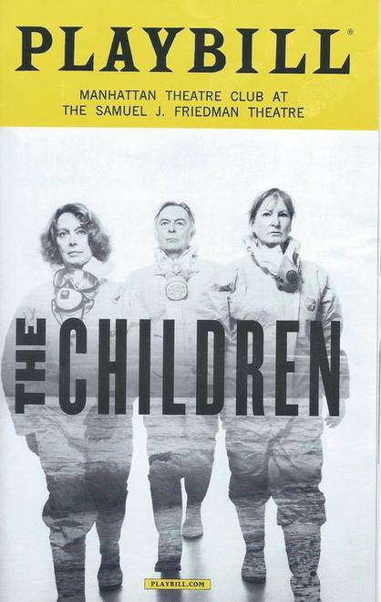 The Children - Jan 2018 Playbill starring Francesca Annis, Ron Cook, Deborah Findley, C David Johnson, Charlotte Maier