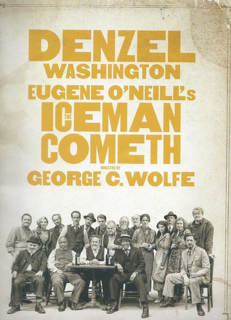 The Iceman Cometh (Broadway 2018) Denzel Washington, Bill Irwin, Colm Meaney, David Morse, Tammy Blanchard