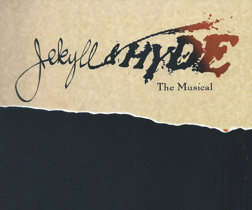 Jekyll and Hyde the Musical Brian Noonan, Chuck Wagner, Andrea Rivette, James Chow, Robin Haynes, Bertilla Baker, Theatregold