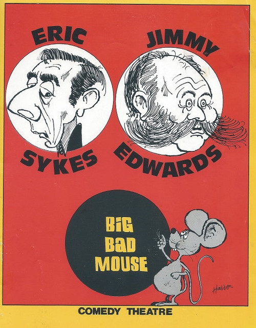 Big Bad Mouse Australian Tour 1974, Comedy Theatre Melbourne, Cast: Anne Lucas, Michael Haeburn, Sharona Walters, Jimmy Edwards, Eric Sykes, Joan Young, Veronica Haywood