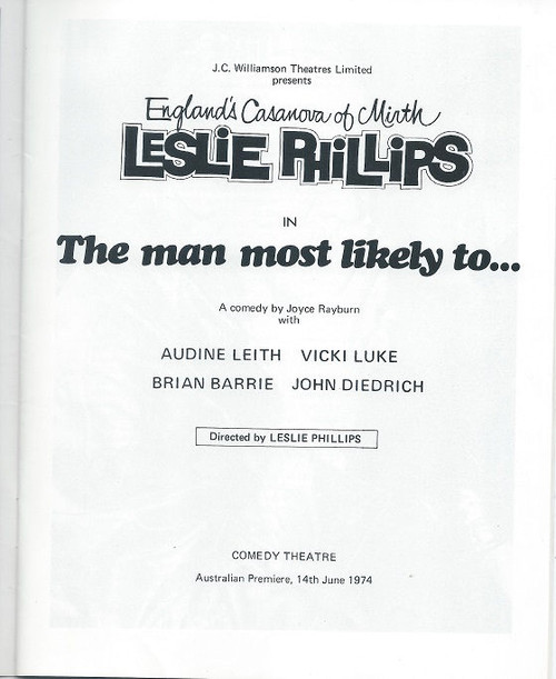 The Man Most Likely To...(Play) Leslie Phillips, Brian Barrie, Anne Charleston, John Diedrich 1974 Australian Production - Comedy Theatre Melbourne