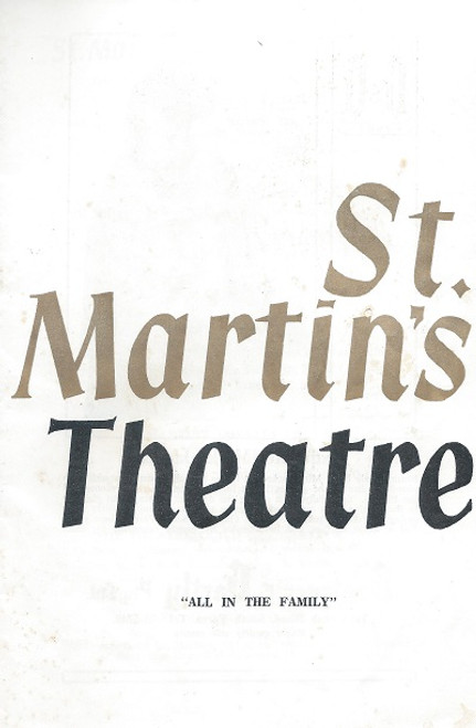 "All in the Family- by Marc-Gilbert Sauvajon - St Martin's Theatre Company Melbourne 1967 ""All in the Family"", was adapted by Victor Wolfson, was given its first performance at the Strand Theatre, London on 17 June 1959."