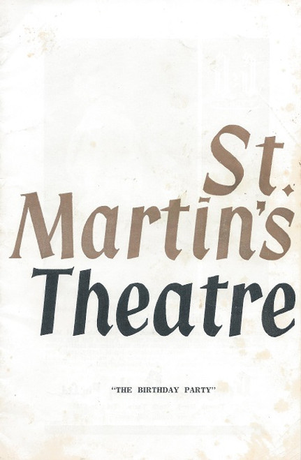 The Birthday Party, by Harold Pinter St Martin's Theatre Company Melbourne 1967 The Birthday Party (1957) is the first full-length play by Harold Pinter. It is one of his best-known and most frequently performed plays.