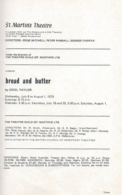 Bread and Butter, by Cecil Taylor - St Martin's Theatre Company Melbourne 1970  Cecil Philip Taylor (1929 – 1981), usually credited as C.P. Taylor, was a Scottish playwright.