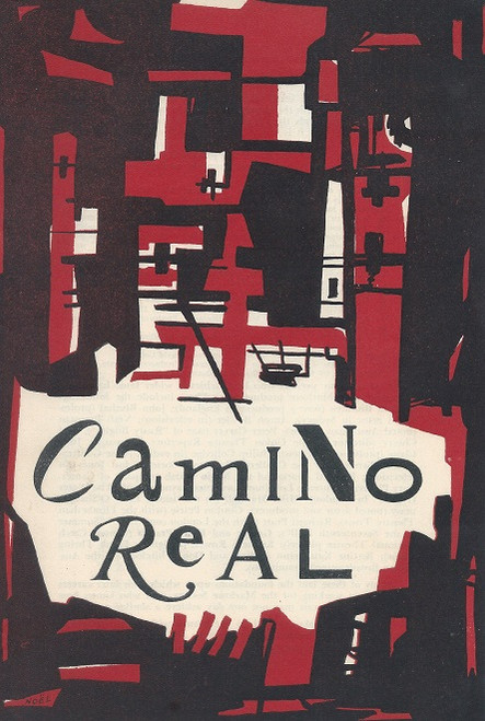 Camino Real, By Tennesse Williams Union Theatre University of Melbourne 1957 Camino Real is a 1953 play by Tennessee Williams.