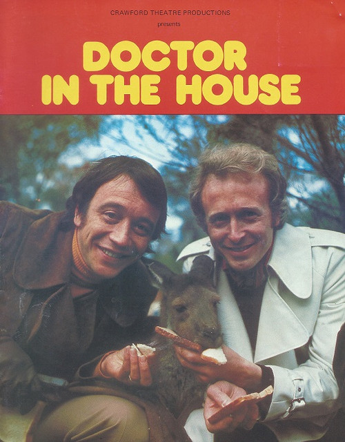 Doctor in the House Australian National Tour 1974 Cast: Robin Nedwell, Geoffey Davies, Gary Down, Benita Collings, Frank Lloyd, John Cousins, Liddy Clark, Margaret Christensen, Babs McMillan