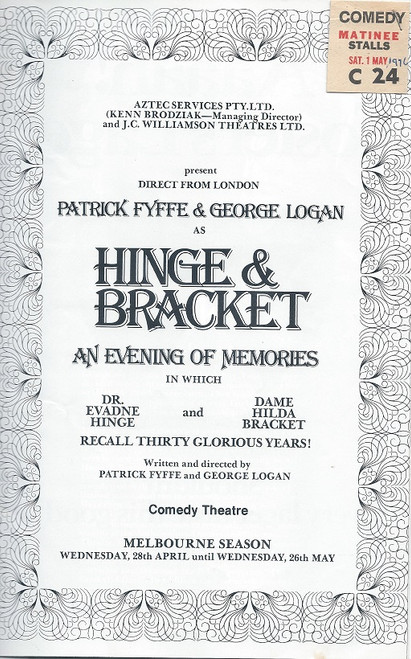 An Evening of Memories with Hingle and Bracket Comedy Theatre Melbourne 1976 Cast: Patrick Fyffe, George Logan