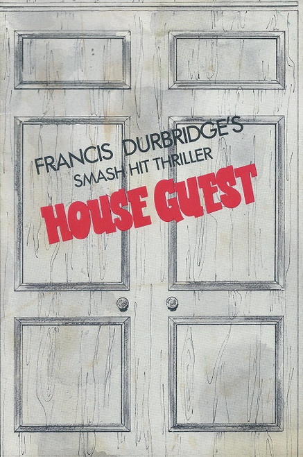 House Guest by Frances Durbridge Princess Theatre Melbourne 1982 Cast: Patrick Macnee, Rosemary Barr, Margaret Ford, Polly Low, Sher Guhl, Leslie Wright, Harry Davidson, Raymond Duparc