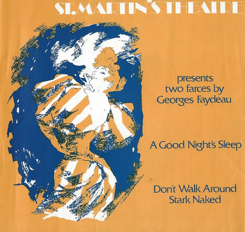 A Good Night's Sleep and Don't Walk Around Stark Naked by George Faydeau St Martin's Theatre Melbourne 1972 Cast: Natalie Mosco, Roger Clayton, Anne Phelan, Bary Down, Jon Finlayson, David Ravenswood