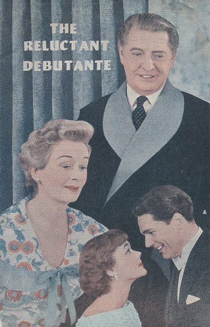 The Reluctant Debutante by William Douglas Home Comedy Theatre Melbourne 1956 Cast: Roger Livesey, Ursula Jeans, Diana ten Hove, Diana Perryman, Fenella Maguire, John Meillon, Patrick Horgan, Pamela Harvey