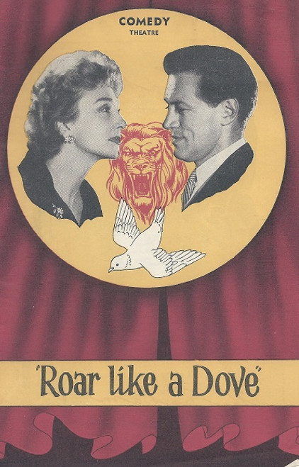 Roar Like a Dove by Lesley Storm Comedy Theatre Melbourne 1959 Sue Appleton, Christina Groves, Mary Josking, Dennis Clinton, Googie Withers, Noel Ferrier, John McCallum, Melissa Jaffer, Florence Dunlap