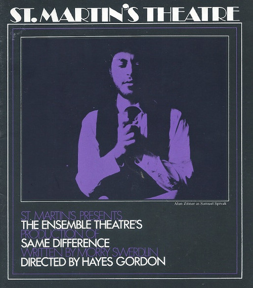 Same Difference  by Morry Swerdun St Martin's Theatre Melbourne 1970's  Cast and Crew : Phil Jay, Valerie Newstead, Graeme Smith. Maria Lusby, Roger Ward, Alan Zitner Directed by Hayes Gordon