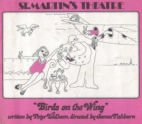 Birds on the Wing by Peter Yeldham St Martin's Theatre Melbourne 1972 Cast: Lyn Lee, Tony Hawkins, Anne Charleston, Anna Bowden, Gregory de Polnay, James Garrett, Enrie Scully, James Garrett