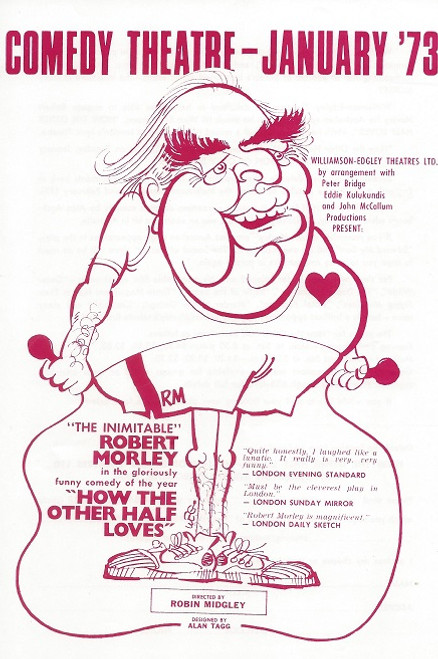 How the Other Half Loves (Play) Robert Morley, Bettina Welch, Anne Charleston - Elizabethan Theatre  Sydney Comedy Theatre - Flyer  1973