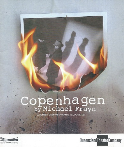 Copenhagen - Queensland Theatre Company 2004 by Michael Frayn Copenhagen is a play by Michael Frayn, based around an event that occurred in Copenhagen in 1941, a meeting between the physicists Niels Bohr and Werner Heisenberg.