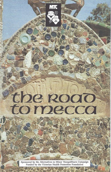 The Road to Mecca - Melbourne Theatre Company by Athol Fugard The Road to Mecca is a play by South African playwright Athol Fugard. It was inspired by the story of Helen Martins
