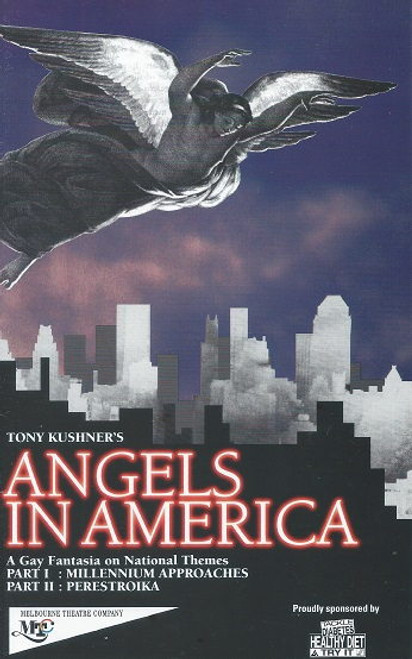 Angels in America - Melbourne Theatre Company by Tony Kushner Angels in America: A Gay Fantasia on National Themes is a play in two parts by American playwright Tony Kushner.