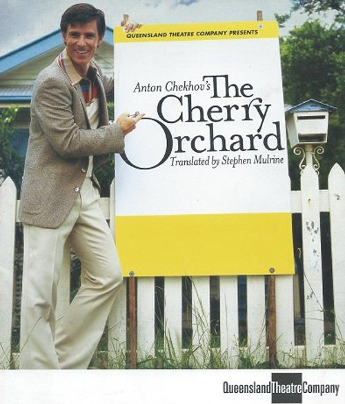 The Cherry Orchard - Queensland Theatre Company by Anton Chekhov - Translated by Stephen Mulrine The Cherry Orchard is Russian playwright Anton Chekhov's last play. It premiered at the Moscow Art Theatre 17 January 1904 in a production directed by Constantin Stanislavski