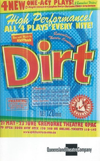 Dirt - Queensland Theatre Company Cremorne Theatre Qpac Brisbane  4 One Act Plays Shoe Biz by Maryanne Lynch Drown by Stephen Davis In Lieu of Flowers by Sven Swenson Playboy of the Working Class by Angela Betzien
