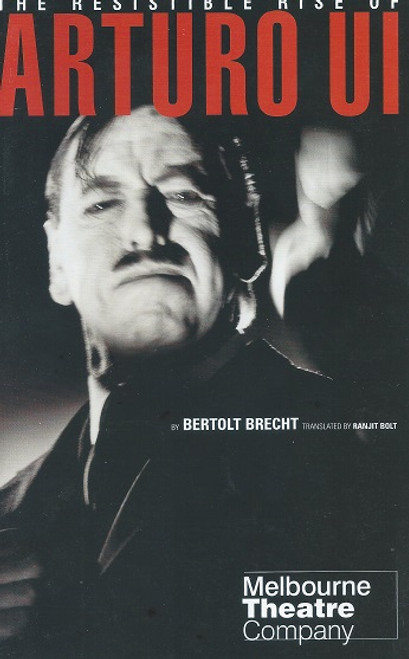 """The Resistible Rise of Arturo Ul by Bertolt Brecht - Translated by Ranjit Bolt The Resistible Rise of Arturo Ui (German: Der aufhaltsame Aufstieg des Arturo Ui), subtitled """"A parable play"""", is a 1941 play by the German playwright Bertolt Brecht."""