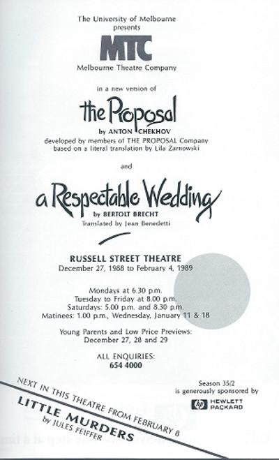 A Respectable Wedding - The Proposal Melbourne Theatre Company by Bertolt Brecht - Anton Chekhov A Respectable Wedding is a short play by the German dramatist Bertolt Brecht.