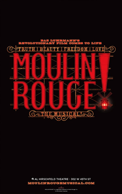 Moulin Rouge! The Musical is a jukebox musical with a book by John Logan. The musical is based on the 2001 film Moulin Rouge! directed by Baz Luhrmann and written by Luhrmann and Craig Pearce. In 2002–2003, there was speculation about the possibility of a stage musical based on Moulin Rouge!, possibly in Las Vegas, but there had been no public talks in the years since. Some sources claimed in 2006 that the director, Baz Luhrmann, had approached the leads of the film, Nicole Kidman and Ewan McGregor, to star in the potential stage version. Cast: Karen Olivo, Aaron Tveit, Danny Burstein, Sahr Ngaujah, Tam Mutu, Ricky Rojas, Robyn Hurder