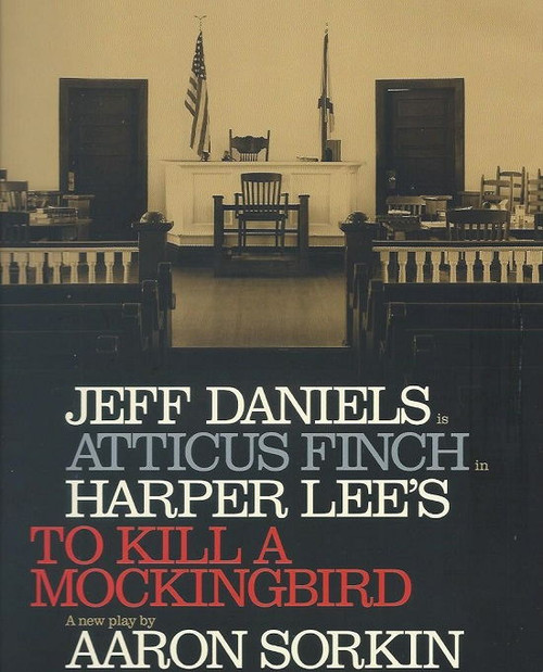 To Kill a Mocking Bird - Play Broadway Shubert Theatre, Souvenir Brochure / Bway Program To Kill a Mockingbird is a 2018 play based on the 1960 novel of the same name by Harper Lee, adapted for stage by Aaron Sorkin.