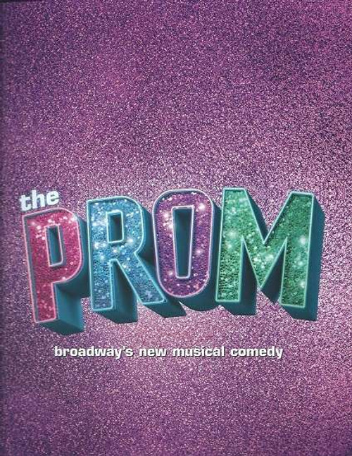 The Prom - Broadway 2018 -  Longacre Theatre Souvenir Brochure / Program, Cast Brooks Ashmanskas, Beth Leavel, Christopher Sieber, Courtenay Collins, Caitlin Kinnunen, Josh Lamon