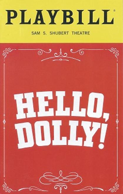 Hello Dolly Broadway Revival Bernadette Peters and Victor Garber  Playbill Jan 2018 Shubert Theatre With Will Burton, Melanie Moore, Gavin Creel, Charlie Stemp, Molly Griggs, Kate Baldwin