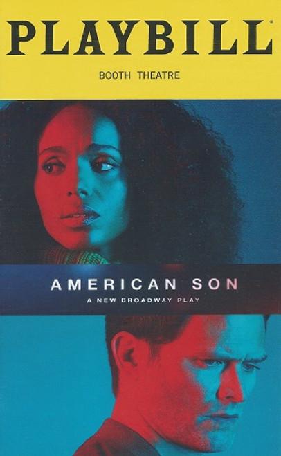 American Son on Broadway 2018 Booth Theatre Playbill/Program Starring: Kerry Washington, Steven Pasquale, Jeremy Jordan, Eugene Lee, Brian Avers, Jerome Preston Bates, Amelia Workman