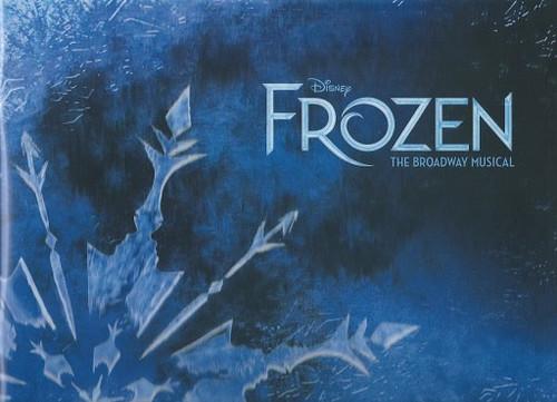 Frozen the Broadway Musical Souvenir Brochure/Program OBC Caissie Levy, Patti Murin, Jelani Alladin, Greg Hildreth, John Riddle, Robert Creighton