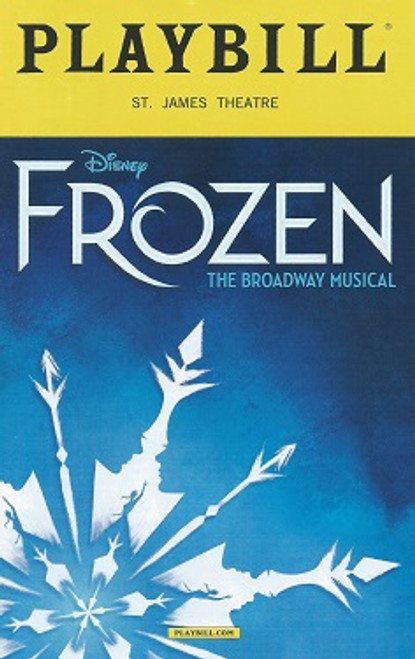 Frozen the Broadway Musical Playbill Feb 2018 OBC Caissie Levy, Patti Murin, Jelani Alladin, Greg Hildreth, John Riddle, Robert Creighton
