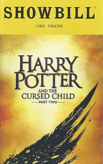 Harry Potter and the Cursed Child  Part Two (Playbill Sept 2018) Anthony Boyle, Sam Clemmett, Noma Dumezweni, Poppy Miller, Jamie Parker, Alex Price, and Paul Thornley