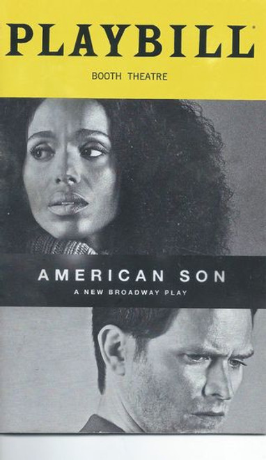 American Son on Broadway 2019 Booth Theatre Playbill/Program Starring: Kerry Washington, Steven Pasquale, Jeremy Jordan, Eugene Lee, Brian Avers, Jerome Preston Bates, Amelia Workman